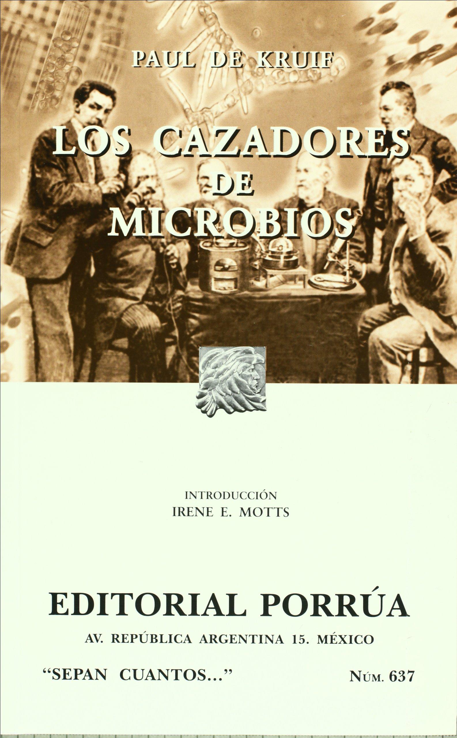 Los cazadores de microbios paul de kruif editorial porr a s a de c v amazon com mx libros