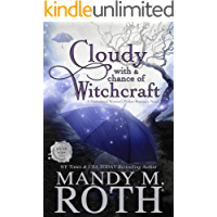 Cloudy with a Chance of Witchcraft: A Paranormal Women's Fiction Romance Novel (Grimm Cove Book 1)