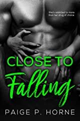 Close To Falling Kindle Edition