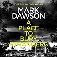 A Place to Bury Strangers: Atticus Priest Series, Book 2