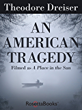 An American Tragedy (RosettaBooks into Film Book 1)