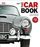 The Car Book: The Definitive Visual History (Dk)