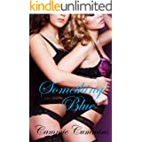 Something Blue: Lesbian older with younger lesbian girl seduction (Something Series Book 4)