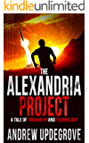 The Alexandria Project: A Tale of Treachery and Technology (Frank Adversego Thrillers Book 1) (English Edition)