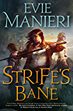 Strife's Bane: The Shattered Kingdoms, Book Three