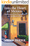 Into the Heart of Mexico: Expatriates Find Themselves Off the Beaten path