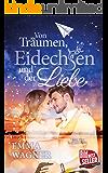 Von Träumen, Eidechsen und der Liebe (German Edition)