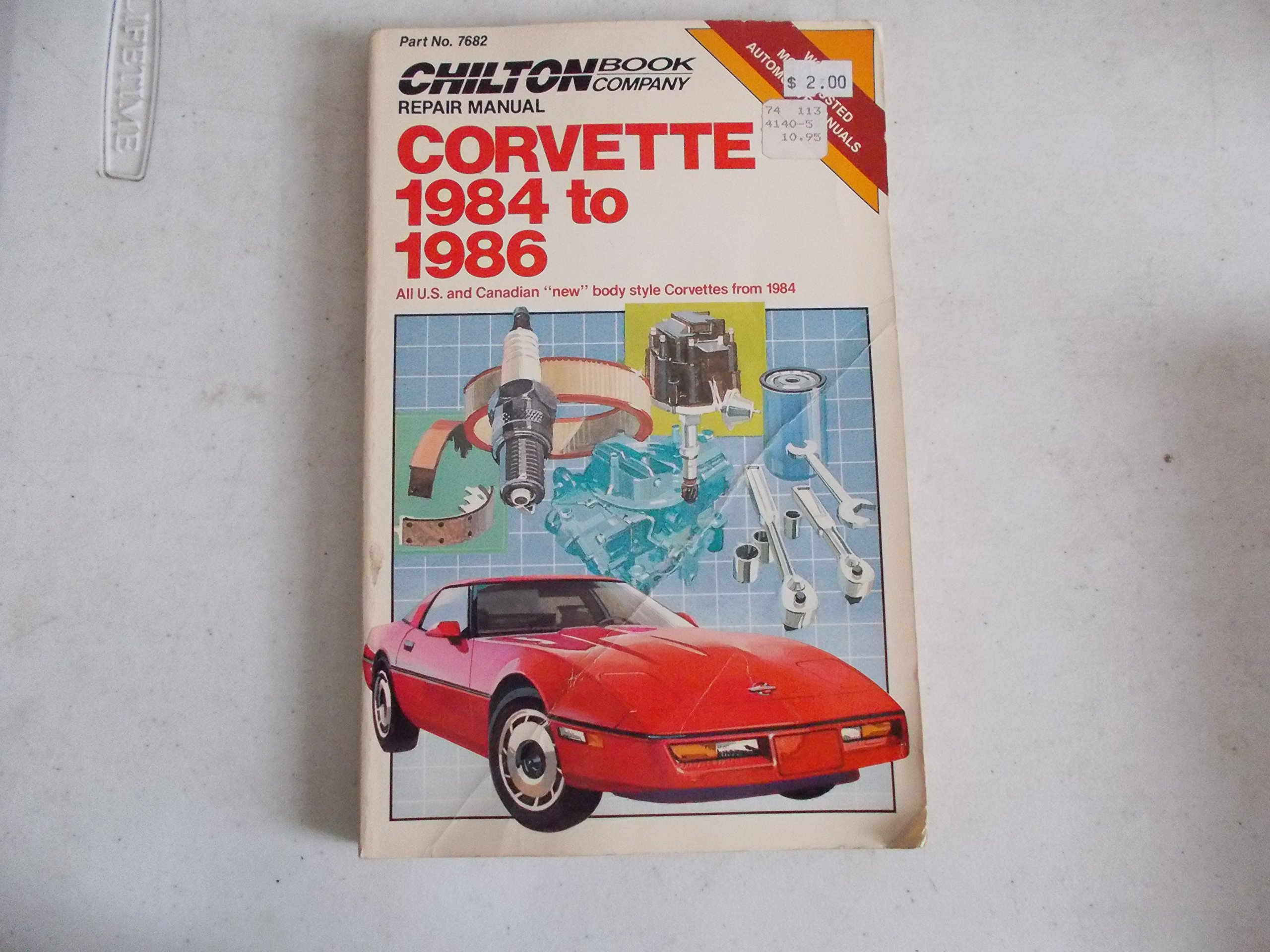 "Chilton's Repair & Tune-Up Guide Corvette 1984 to 1986: All U. S. and  Canadian ""New"" Body Style Corvettes from 1984 (Chilton's Repair Manual):  Chilton Book ..."
