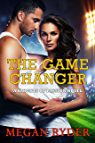 The Game Changer (Knights of Passion series Book 3)