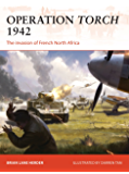 Operation Torch 1942: The invasion of French North Africa (Campaign Book 312) (English Edition)
