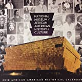 NATIONAL MUSEUM OF AFRICAN AMERICAN HISTORY AND CULTURE 2018 CALENDAR
