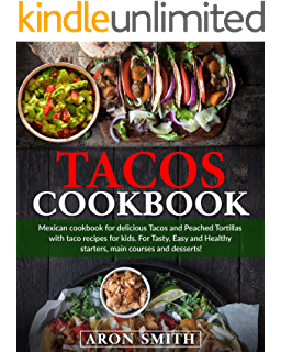 Tacos 75 Authentic And Inspired Recipes A Cookbook Kindle Edition By Miller Mark Hargett Benjamin Cookbooks Food Wine Kindle Ebooks Amazon Com