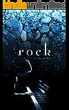 rock (English Edition)