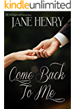 Come Back to Me (Bound to You Book 2)