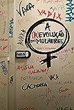 A (R) Evolução das Mulheres