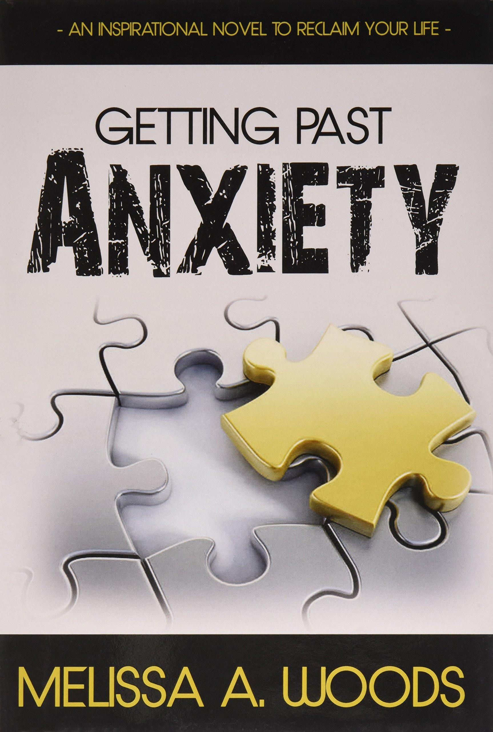 Getting Past Anxiety: An Inspirational Novel to Reclaim Your Life PDF
