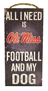 "Fan Creations NCAA Ole Miss Rebels 6"" x 12"" All I Need is Football and My Dog Wood Sign"