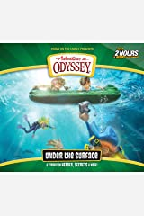 Under the Surface: 6 Stories on Heroes, Secrets, and More (Adventures in Odyssey) Audio CD