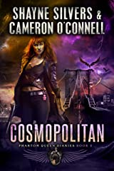 Cosmopolitan: Phantom Queen Book 2 - A Temple Verse Series (The Phantom Queen Diaries) Kindle Edition