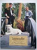 Siegfried & Roy: Little Bavaria