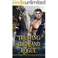 Trusting a Highland Rogue: A Steamy Scottish Medieval Historical Romance (Highlands' Formidable Warriors)