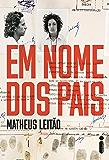 Em nome dos pais (Portuguese Edition)