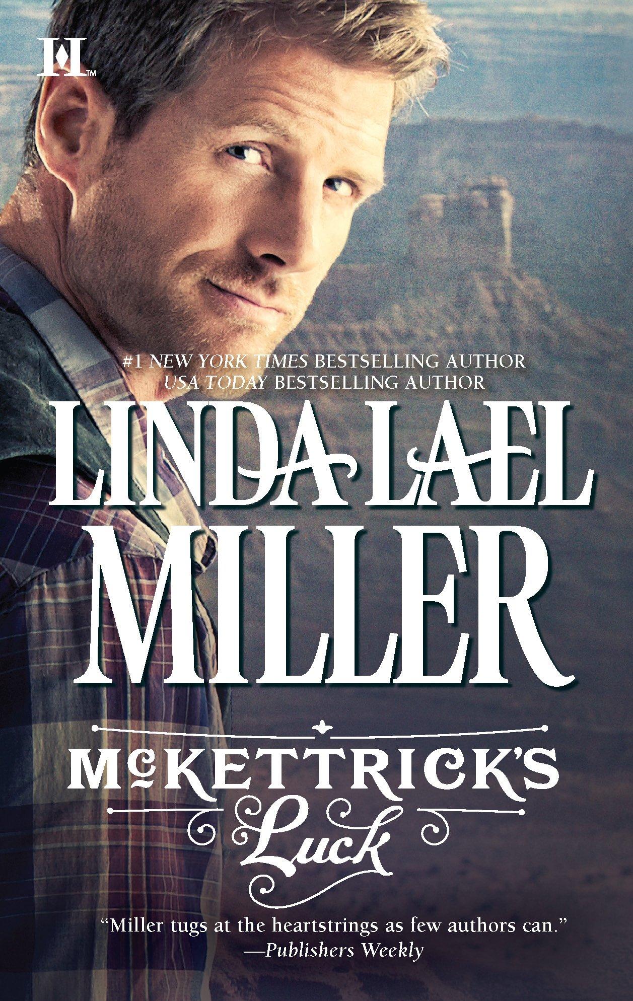 McKettrick's Choice, Linda Lael Miller