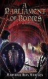 A Parliament of Bodies (Maradaine Constabulary Book 3)