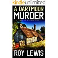 A  DARTMOOR MURDER a gripping crime mystery full of twists (English Edition)