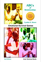 ABCs of Relationships: Emotional Survival Games Kindle Edition