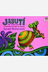 Jabutí the Tortoise: A Trickster Tale from the Amazon Paperback