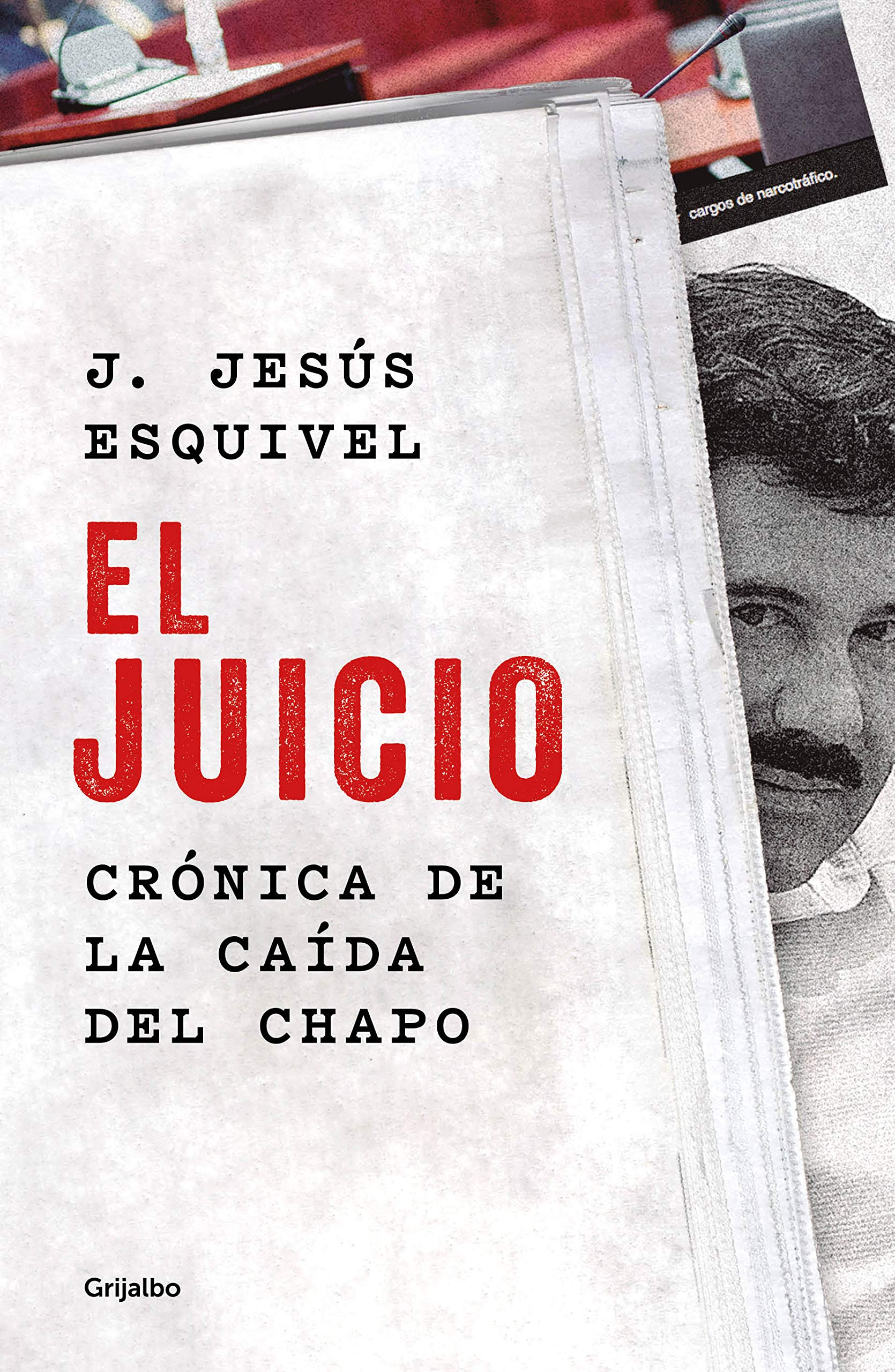Juicio, El: J. de Jesús Esquivel: 9786073182133: Amazon.com ...