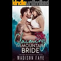 Claiming His Mountain Bride (Blackthorn Mountain Men Book 1)