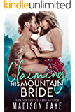 Claiming His Mountain Bride (Blackthorn Mountain Men Book 1)