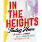 In The Heights: Finding Home **The origin story behind the feelgood film of the summer** (English Edition)
