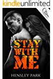 Stay With Me: Part 1