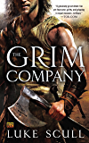 The Grim Company (The Grim Company Series Book 1)