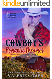 The Cowboy's Romantic Dreamer: an opposites attract Montana Ranches Christian Romance (Saddle Springs Romance Series Book 3)