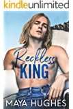 Reckless King (Kings of Rittenhouse Book 2)