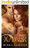 Xavier: An Omnes Videntes Novel