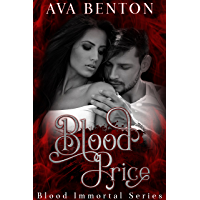 Blood Price: Paranormal Vampire Romance (Blood Immortal Book 1)