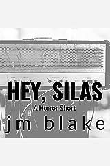 Hey, Silas: A Horror Short: Dreadful Series, Book 3 Audible Audiobook