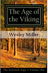 The Age of the Viking (The Sentinels Saga Book 1) Kindle Edition