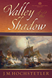 Valley of the Shadow (The American Patriot Series Book 5)