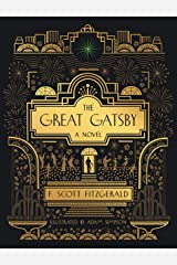 The Great Gatsby: A Novel: Illustrated Edition Kindle Edition