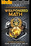 Weaponized Math: A Staff Sergeant Gracie Medicine Crow, United Federation Marine Corps, Novelette