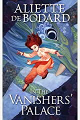 In the Vanishers' Palace Kindle Edition