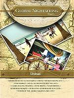 DUBAI, United Arab Emirates - Global Sightseeing Tours [OV]