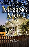Missing Mom: Estela Nogales Mystery Book 3 (An Estela Nogales Mystery)
