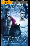Rogue Omega: (M/M Mpreg Shifter Romance) Summerwood Wolves Book 2